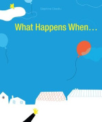 What Happens When...