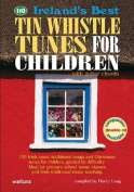 Ireland's Best Tin Whistle Tunes for Children