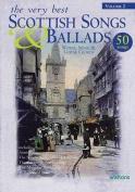 The Very Best Scottish Songs & Ballads, Volume 2  : Words, Music & Guitar Chords
