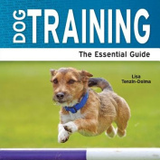 Dog Training - The Essential Guide