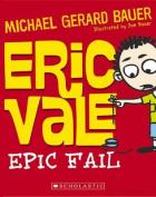 Eric Vale - Epic Fail