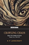 Crawling Chaos, Volume Two