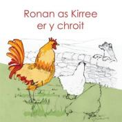 Ronan as Kirree er y chroit [GLV]