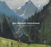 Ken Howards Switzerland