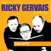 The Ricky Gervais Guide to the Arts [Audio]