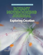 Exploring Creation with Botany Notebooking Journal (Young Explorer