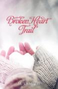 Broken Heart Trail