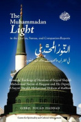 The Muhammadan Light in the Qur'an, Sunna, and Companion Reports