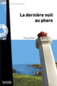 La Derniere Nuit Au Phare + CD Audio MP3 (Lff A1) [FRE]