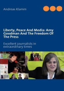 Liberty, Peace And Media