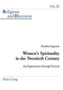 Women's Spirituality in the Twentieth Century