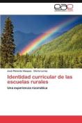 Identidad Curricular de Las Escuelas Rurales [Spanish]