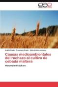 Causas Medioambientales del Rechazo Al Cultivo de Cebada Maltera [Spanish]
