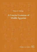 A Concise Grammar of Middle Egyptian