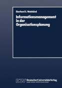 Informationsmanagement in Der Organisationsplanung [GER]