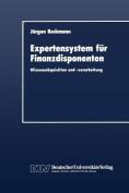 Expertensystem Fur Finanzdisponenten [GER]