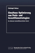 Simultane Optimierung Von Preis- Und Investitionsstrategien [GER]