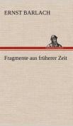 Fragmente Aus Fruherer Zeit [GER]
