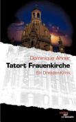 Tatort Frauenkirche [GER]