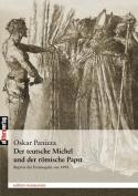 Der Teutsche Michel Und Der R Mische Papst [GER]