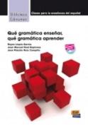 Que Gramatica Ensenar [Spanish]
