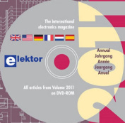 Elektor: All Articles in Elektor Volume 2011 on DVD-ROM