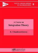 A Course on Integration Theory
