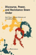 Discourse, Power, and Resistance Down Under (Transgressions