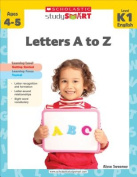 Scholastic Teaching Resources SC-9789810713737 Study Smart Letters A To Z K-1