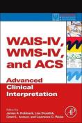 WAIS-IV, WMS-IV, and ACS