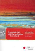 Annotated Civil Liability Legislation - Queensland
