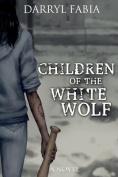 Children of the White Wolf
