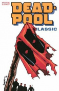 Deadpool Classic, Volume 8