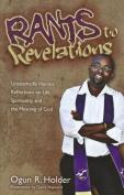 Rants to Revelations