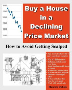 Buy a House in a Declining Price Market