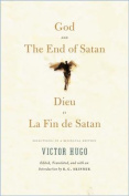 God and the End of Satan/Dieu and La Fin de Satan