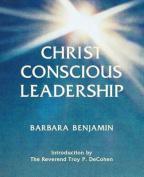 Christ Conscious Leadership