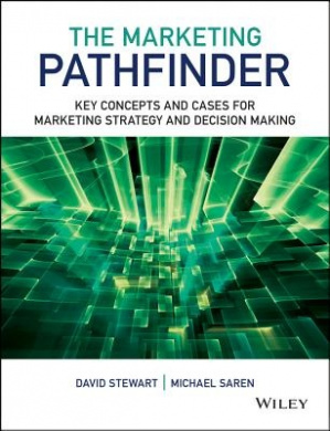 The Marketing Pathfinder: Key Concepts and Cases for Marketing Strategy and Decision Making
