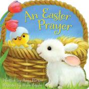 An Easter Prayer [Board Book]