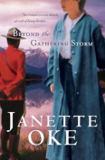 Beyond the Gathering Storm  [Large Print]