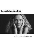 La Maleta a Cuadros [Spanish]