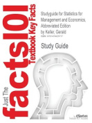 Studyguide for Statistics for Management and Economics, Abbreviated Edition by Keller, Gerald, ISBN 9780324376333