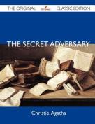 The Secret Adversary - The Original Classic Edition