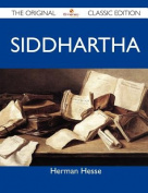 Siddhartha - The Original Classic Edition