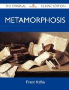 Metamorphosis - The Original Classic Edition