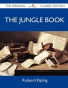 The Jungle Book - The Original Classic Edition