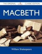 Macbeth - The Original Classic Edition