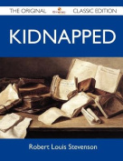 Kidnapped - The Original Classic Edition