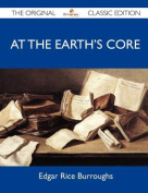 At the Earth's Core - The Original Classic Edition