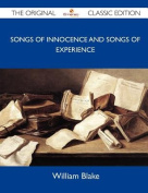 Songs of Innocence and Songs of Experience - The Original Classic Edition